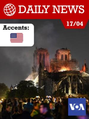 Vive émotion après l'incendie de Notre-Dame de Paris