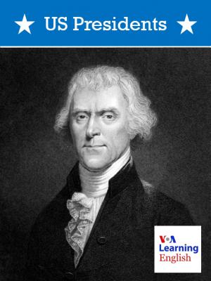America's Presidents - Thomas Jefferson