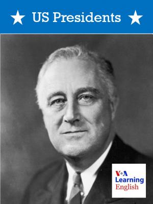 America's Presidents - Franklin D. Roosevelt