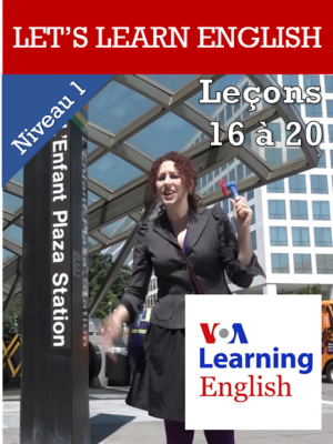 Let's Learn English Niveau 1 - Leçons 16 à 20