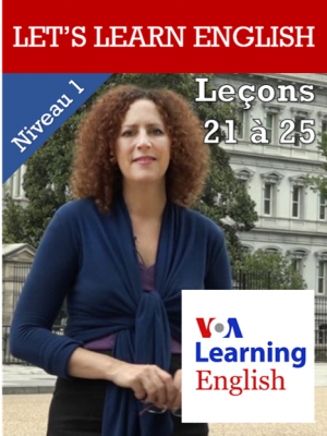 Let's Learn English Niveau 1 - Leçons 21 à 25