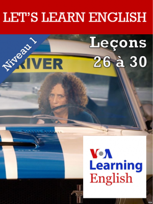 Let's Learn English - Niveau 1 - Leçon 26 à 30