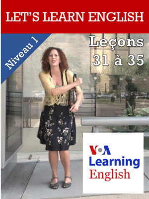 Let's Learn English Niveau 1 - Leçons 31 à 35