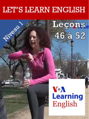 Let's Learn English Niveau 1 - Leçons 46 à 52