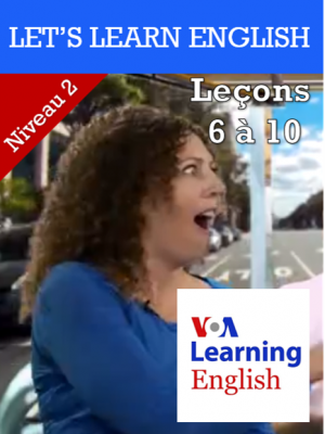 Let's Learn English Niveau 2 - Leçons 6 à 10