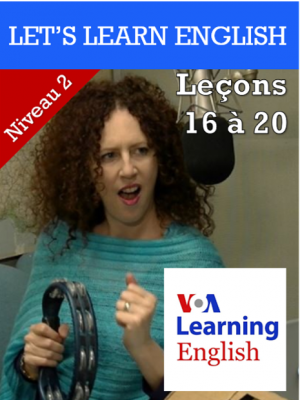 Let's Learn English Niveau 2 - Leçons 16 à 20