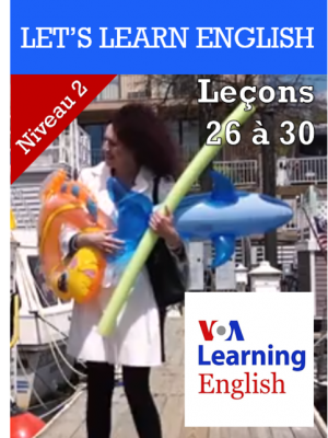 Let's Learn English Niveau 2 - Leçons 26 à 30